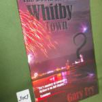 The Doom that Came to Whitby Town