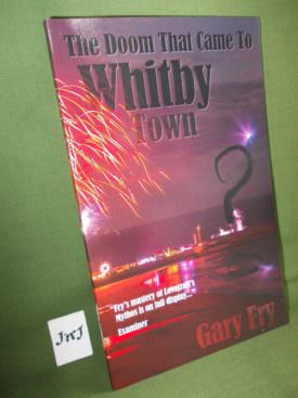 Book cover ofthe-doom-that-came-to-whitby-town